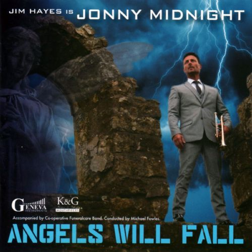 Angels Will Fall - Jonny Midnight (Jim Hayes) CD Music Album
